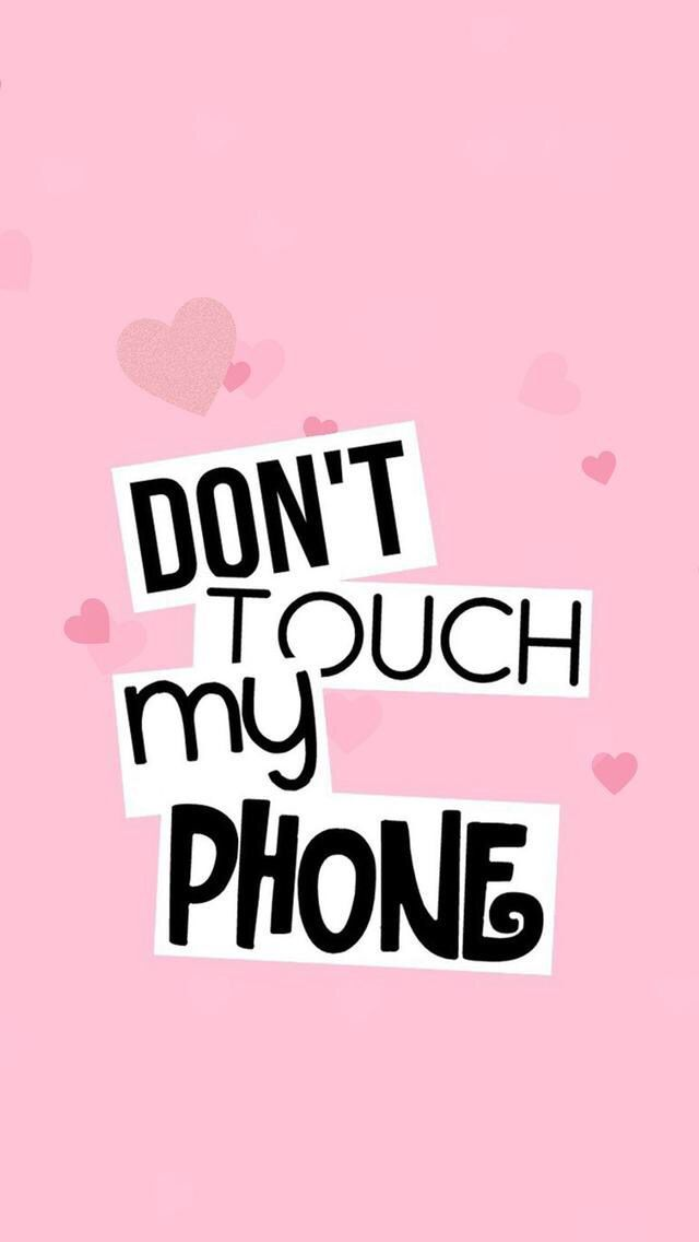 Dont Touch 23 Images Dodowallpaper